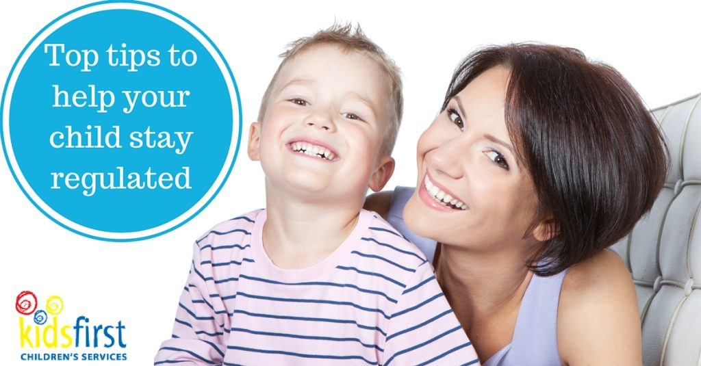Top tips to help your child stay regulated