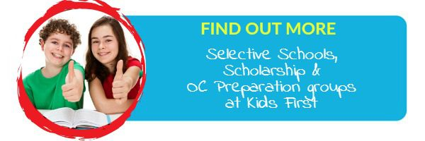 Find out more about Selective Schools, scholarship and OC groups at Kids First