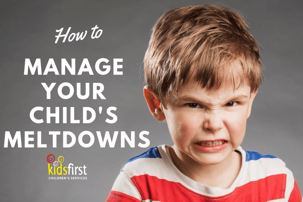 Kids First Free Seminar - How to Manage Your Child's Meltdowns