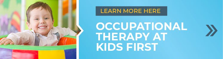 Learn more about occupational therapy for kids here