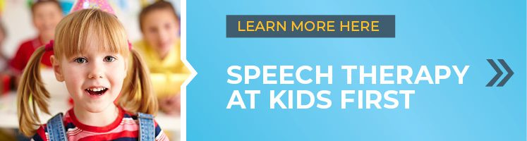 Learn more about speech therapy at Kids First here