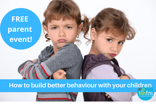 Free parent seminar - How to Build Better Behaviour with Your Children